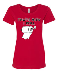 That's How I Roll Funny  T-Shirt Toilet Paper Roll Tee Shirt - Tee Hunt - 3