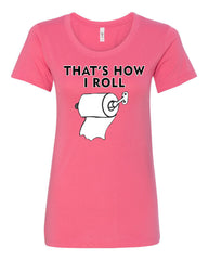 That's How I Roll Funny  T-Shirt Toilet Paper Roll Tee Shirt - Tee Hunt - 6