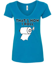 That's How I Roll Funny  V-Neck T-Shirt Toilet Paper Roll - Tee Hunt - 5