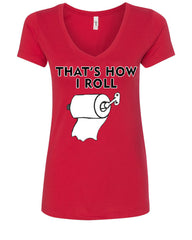 That's How I Roll Funny  V-Neck T-Shirt Toilet Paper Roll - Tee Hunt - 3