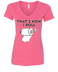 That's How I Roll Funny  V-Neck T-Shirt Toilet Paper Roll - Tee Hunt - 6