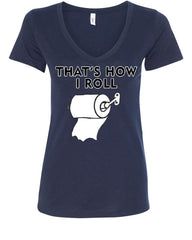 That's How I Roll Funny  V-Neck T-Shirt Toilet Paper Roll - Tee Hunt - 12