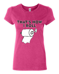That's How I Roll Funny  Cotton T-Shirt Toilet Paper Roll - Tee Hunt - 6