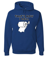 That's How I Roll Funny  Hoodie Toilet Paper Roll Sweatshirt - Tee Hunt - 6