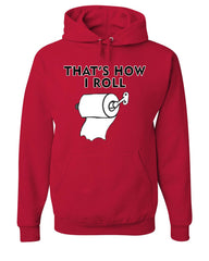 That's How I Roll Funny  Hoodie Toilet Paper Roll Sweatshirt - Tee Hunt - 5