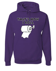 That's How I Roll Funny  Hoodie Toilet Paper Roll Sweatshirt - Tee Hunt - 3