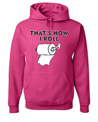 That's How I Roll Funny  Hoodie Toilet Paper Roll Sweatshirt - Tee Hunt - 9