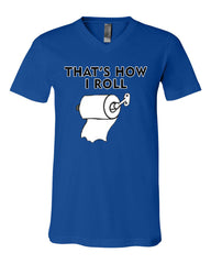 That's How I Roll Funny  V-Neck T-Shirt Toilet Paper Roll Tee - Tee Hunt - 12