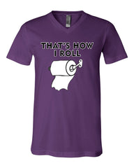 That's How I Roll Funny  V-Neck T-Shirt Toilet Paper Roll Tee - Tee Hunt - 8