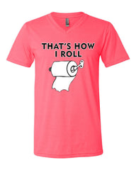 That's How I Roll Funny  V-Neck T-Shirt Toilet Paper Roll Tee - Tee Hunt - 9
