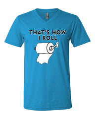 That's How I Roll Funny  V-Neck T-Shirt Toilet Paper Roll Tee - Tee Hunt - 11