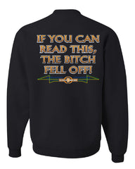 If You Can Read This, The Bitch Fell Off Sweatshirt Funny Biker - Tee Hunt - 2