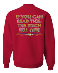 If You Can Read This, The Bitch Fell Off Sweatshirt Funny Biker - Tee Hunt - 4