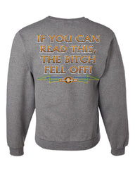 If You Can Read This, The Bitch Fell Off Sweatshirt Funny Biker - Tee Hunt - 6