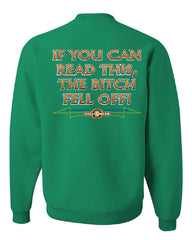 If You Can Read This, The Bitch Fell Off Sweatshirt Funny Biker - Tee Hunt - 3
