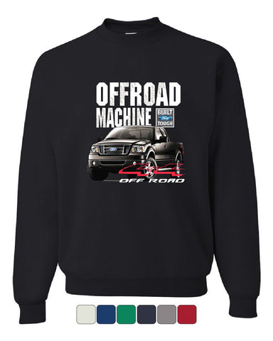 Licensed Ford F-150 Sweatshirt Offroad Machine Built Ford Tough - Tee Hunt - 1