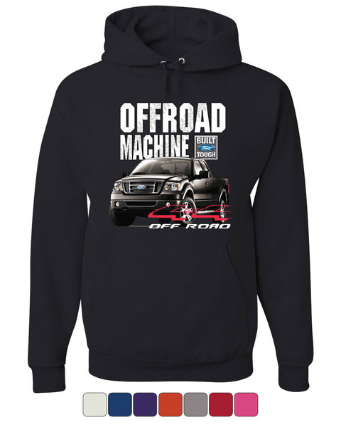 Licensed Ford F-150 Hoodie Offroad Machine Built Ford Tough Sweatshirt - Tee Hunt - 1