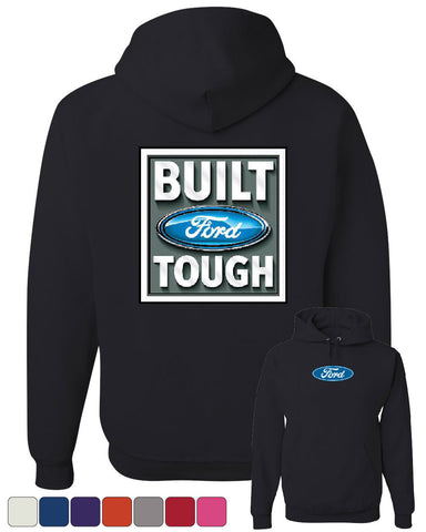 Built Tough Hoodie Licensed Ford Truck 4x4 F150 Mustang Sweatshirt - Tee Hunt - 1