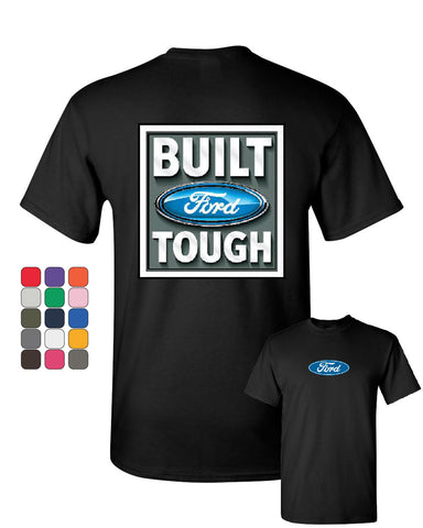 Built Tough T-Shirt Licensed Ford Truck 4x4 F150 Mustang Tee Shirt
