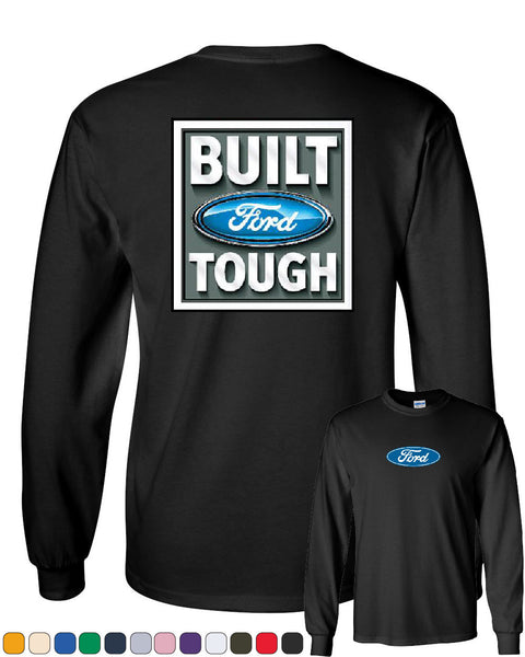Built Tough Long Sleeve T-Shirt Licensed Ford Truck 4x4 F150 Mustang - Tee Hunt - 1