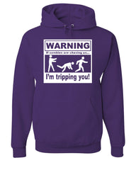 WARNING If Zombies Are Chasing Us I'm Tripping You Hoodie 0 Sweatshirt