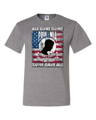 POW MIA You Are Not Forgotten T-Shirt Some Gave All Tee Shirt