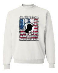 POW MIA You Are Not Forgotten Crew Neck Sweatshirt Some Gave All