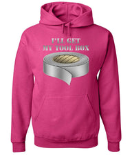 I'll Get My Tool Box Hoodie Funny Duct Tape Sweatshirt - Tee Hunt - 8