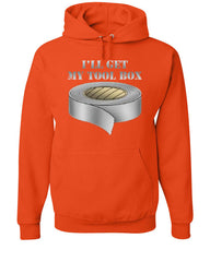 I'll Get My Tool Box Hoodie Funny Duct Tape Sweatshirt - Tee Hunt - 4