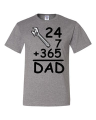 DAD 24 7 365 T-Shirt Funny Dad Gift Father's Day Tee Shirt - Tee Hunt - 8