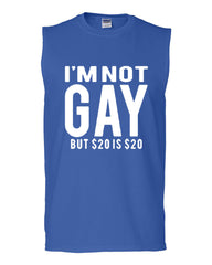 I'm Not Gay But $20 Is $20 Muscle Shirt Funny - Tee Hunt - 3