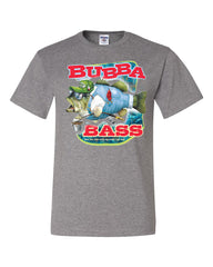 Bubba Bass T-Shirt Funny Fishing Tee Shirt