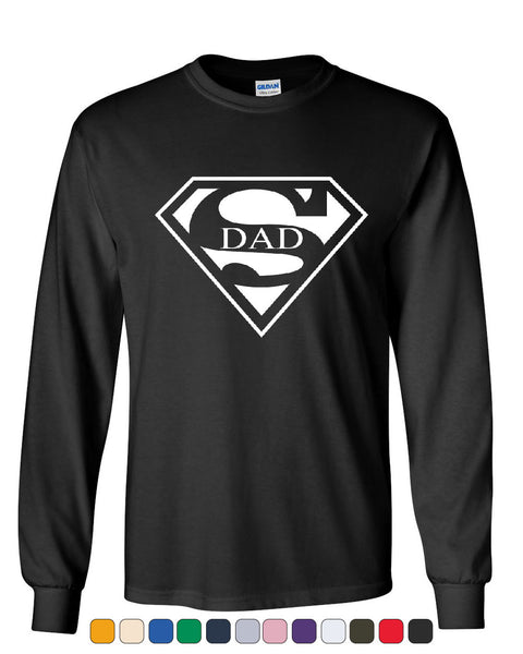 Super Dad Long Sleeve T-Shirt Funny Superhero Father's Day - Tee Hunt - 1