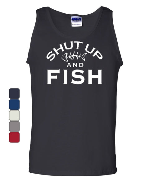 Shut Up And Fish Tank Top Funny Fishing Muscle Shirt - Tee Hunt - 1