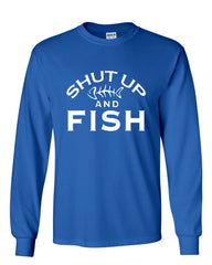 Shut Up And Fish Long Sleeve T-Shirt Funny Fishing - Tee Hunt - 4