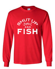Shut Up And Fish Long Sleeve T-Shirt Funny Fishing - Tee Hunt - 5