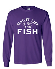 Shut Up And Fish Long Sleeve T-Shirt Funny Fishing - Tee Hunt - 6