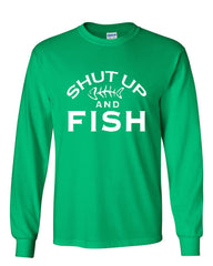 Shut Up And Fish Long Sleeve T-Shirt Funny Fishing - Tee Hunt - 9