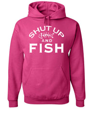 Shut Up And Fish Hoodie Funny Fishing Sweatshirt - Tee Hunt - 8