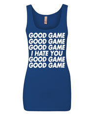 Good Game I Hate You Women's Tank Top Funny Sports Team Ball Top