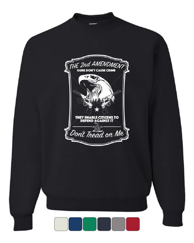 2nd Amendment Crew Neck Sweatshirt Guns Don't Cause Crime