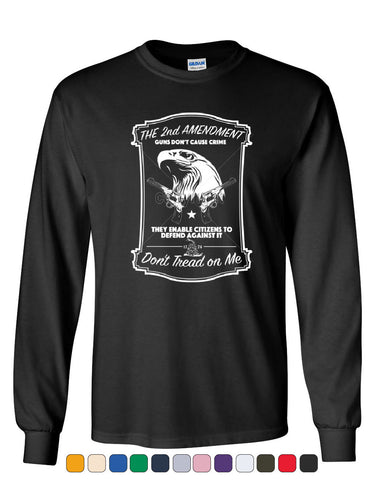 2nd Amendment Long Sleeve T-Shirt Guns Don't Cause Crime - Tee Hunt - 1