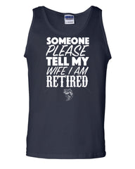 Somebody Please Tell My Wife I'm Retired Tank Top Fishing - Tee Hunt - 6