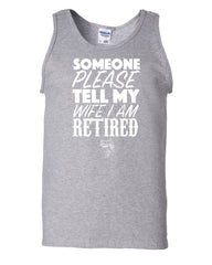Somebody Please Tell My Wife I'm Retired Tank Top Fishing - Tee Hunt - 4