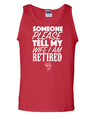 Somebody Please Tell My Wife I'm Retired Tank Top Fishing - Tee Hunt - 5