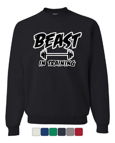 Beast In Training Crew Neck Sweatshirt Funny Gym Workout Fitness - Tee Hunt - 1
