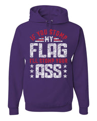 If You Stomp my Flag Hoodie Defend American Flag Patriot USA Sweatshirt