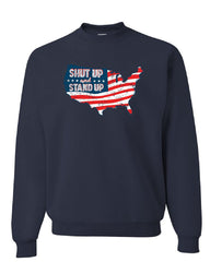 Shut Up and Stand Up Sweatshirt Anthem USA Map MAGA Flag Patriotic Sweater