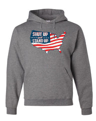 Shut Up and Stand Up Hoodie Anthem USA Map MAGA Flag Patriotic Sweatshirt