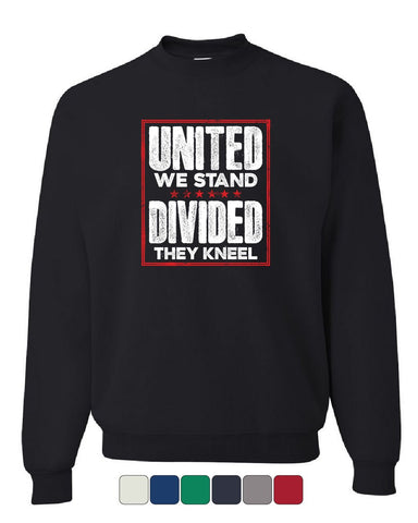 United We Stand Divided They Kneel Sweatshirt USA Patriot Anthem Sweater
